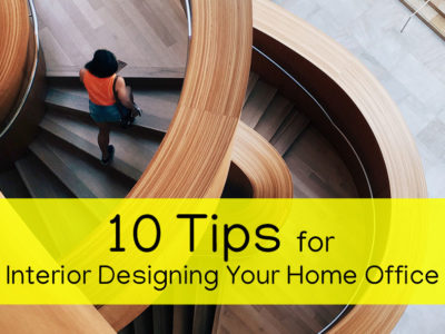Top 10 Tips for Interior Designing Your Home and Office