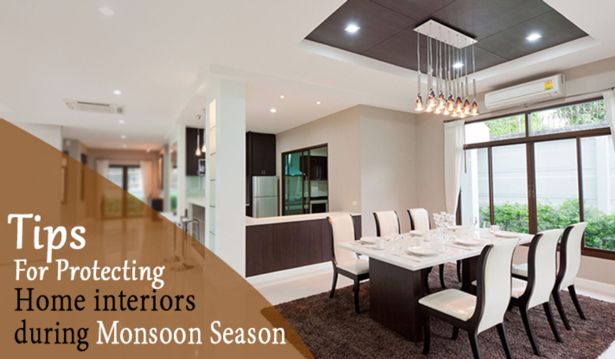 Tips for Protecting Home Interiors During Monsoon Season
